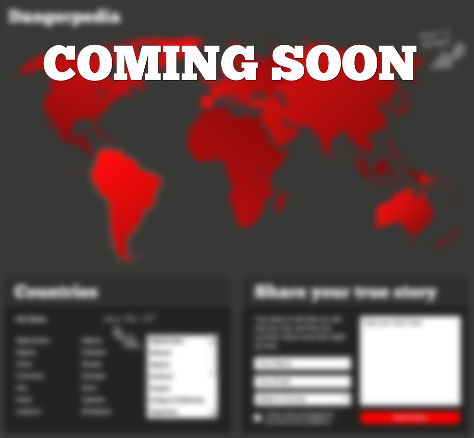 Dangerpedia Coming Soon